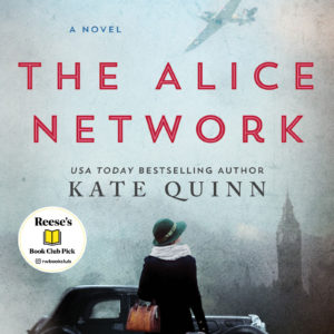 Reese's July 2017 Pick:  The Alice Network
