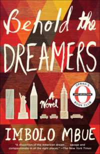 Oprah's Summer 2017 Book Club Pick:  Behold the Dreamers