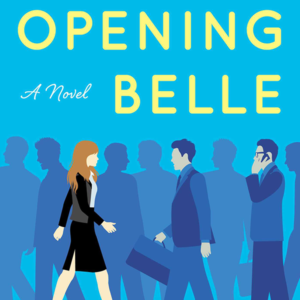 Opening Belle (Reese Book Club Book #22)
