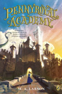 Pennyroyal Academy (Reese Book Club Book #10)