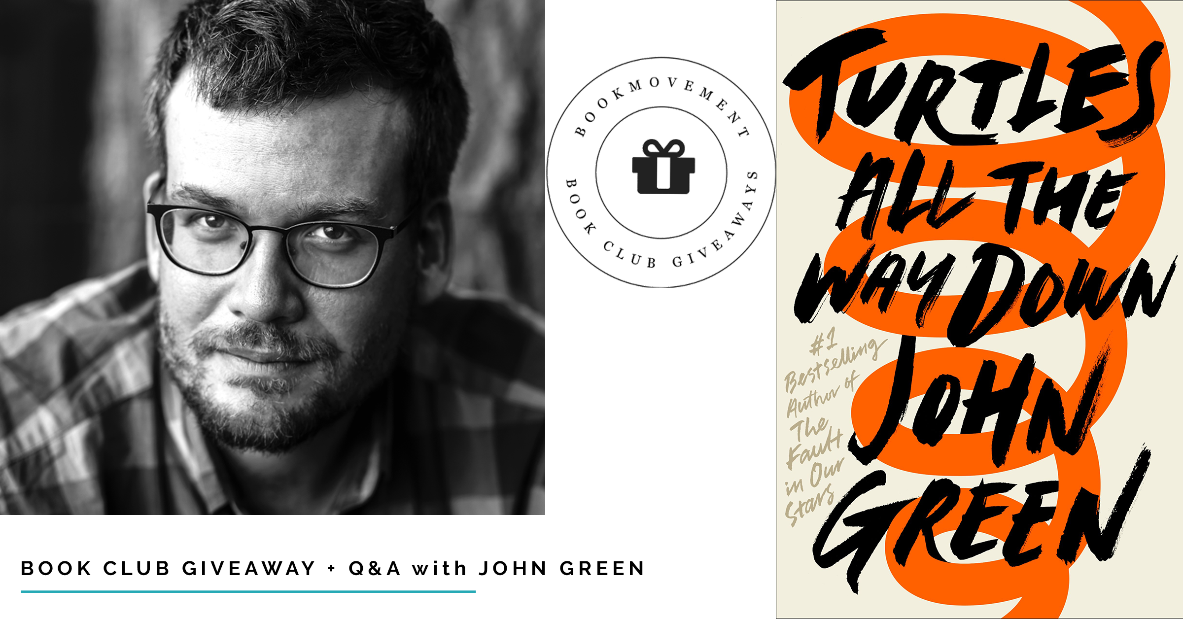author q a book club giveaway john green 39 s turtles all the way down best books index. Black Bedroom Furniture Sets. Home Design Ideas