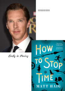Benedict Cumberbatch Options and Will Star in How to Stop Time