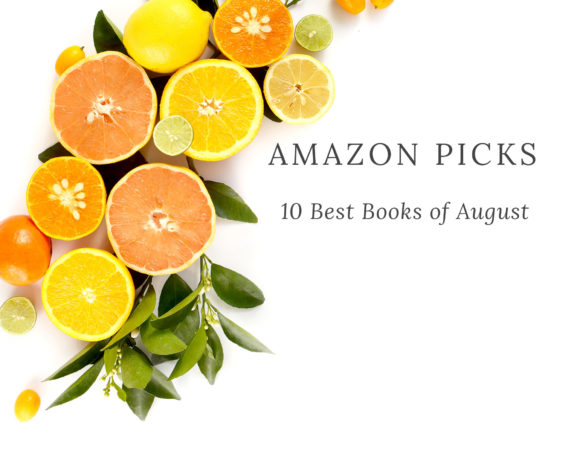 Amazon Picks the Best Books of August