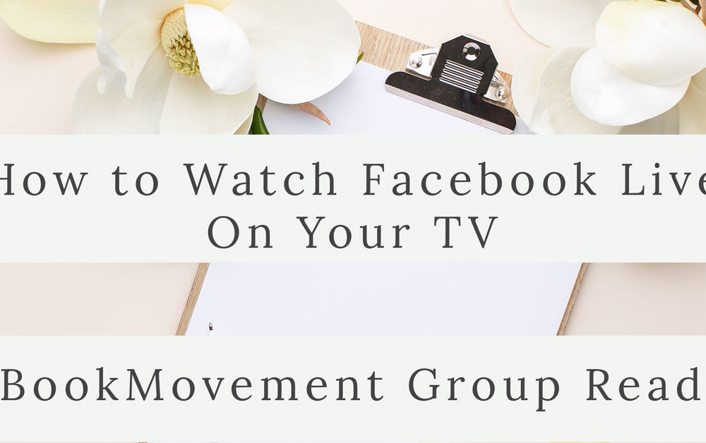 How to Watch Facebook Live on your tv