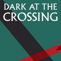 dark_at_the_crossing