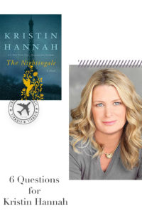 6 Questions for Kristin Hannah