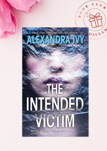 Galentine Valentine Romantic Thriller Book Club Giveaway: THE INTENDED VICTIM